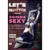 LET'S x INFESTATION SURVIVAL STORY : SEXY ZOMBIE