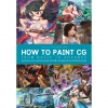 Lets x The Zero One How to Paint CG : From Basic to Advance